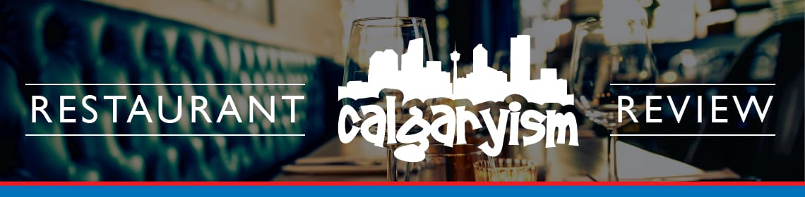 calgaryism restaurant review
