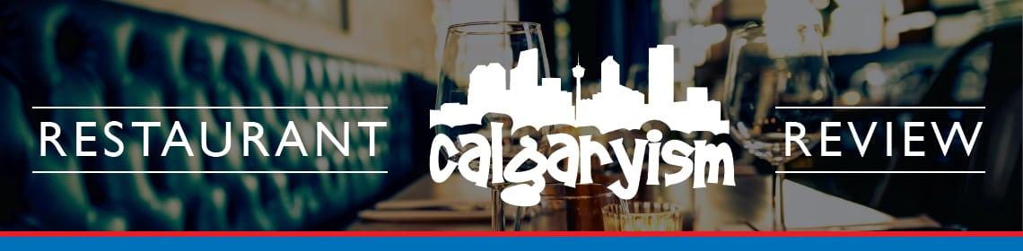 Calgary restaurant reviews by Calgaryism