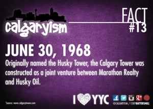 Calgary Tower Husky Tower Calgaryism Fact