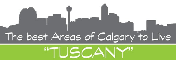 Best Areas of Calgary to Live In - Tuscany