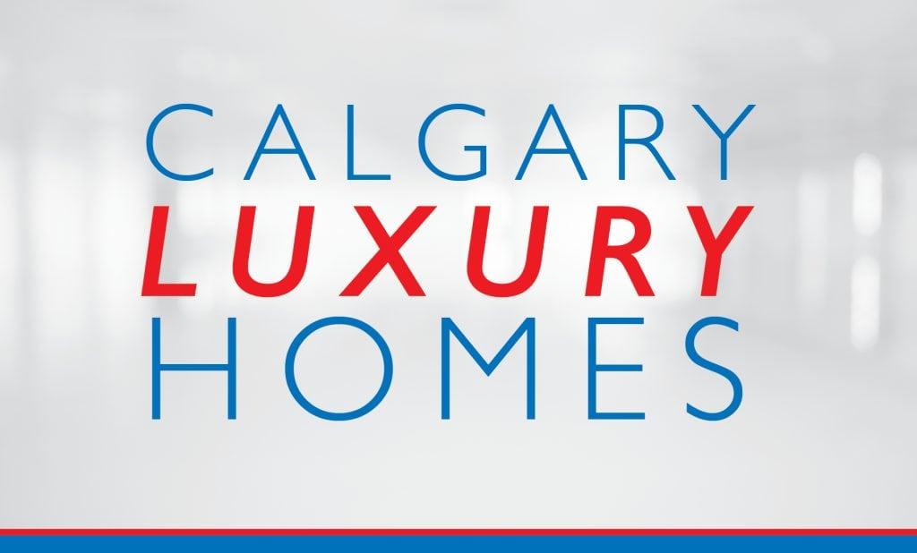 Luxury Homes In Calgary Buyers Guide Luxury Real Estate Agent Calgary
