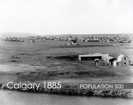 History of Calgary – Then & Now – 1885 and 1912