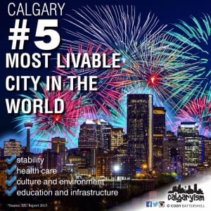 Calgary Named 5th Most Livable City in the World (2017)